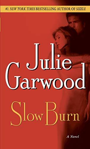 Slow Burn: A Novel (Buchanan / Renard / MacKenna Book 5) (English Edition)