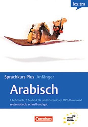 Lextra - Arabisch - Sprachkurs Plus: Anfänger: A1/A2 - Selbstlernbuch mit CDs und Audios online