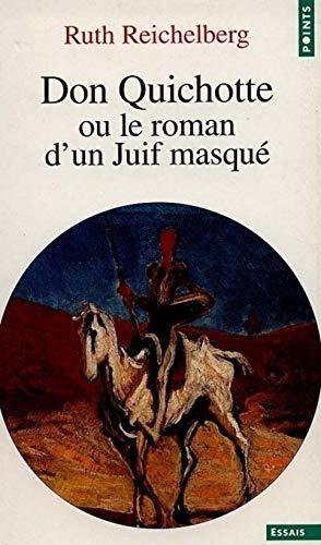 Don Quichotte ou le roman d'un juif masqué