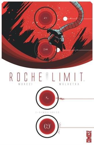 Roche Limit - Tome 01 : Singularité