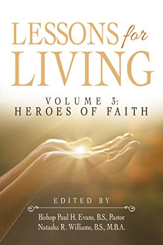 lessons-for-living-volume-3-heroes-of-faith-english-edition