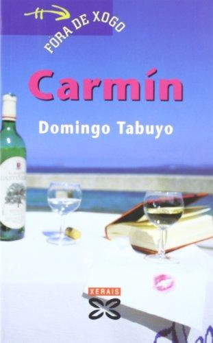 Carmín (Infantil E Xuvenil - Fóra De Xogo)