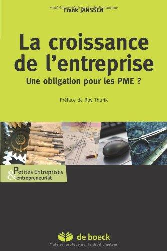 La Croissance de l'Entreprise, une Obligation pour les PME ? par Frank Janssen