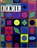 OEIL (L') [No 90] du 15/06/1962 - LES FRESQUES DE SAINT-JEAN-L'EVANGELISTE PAR A.G. QUINTAVALLE - AUBREY BEARDSLEY PAR A. FERRIER - XVIIIEME SALON DE MAI PAR G. HABASQUE - DEUX THEMES VISIONNAIRES DE GERARD DE NERVAL PAR H. LEMAITRE - UN DEFENSEUR OUBLIE DE L'ART MODERNE PAR F. CACHIN - RADIANT II - TABLES D'ETE.