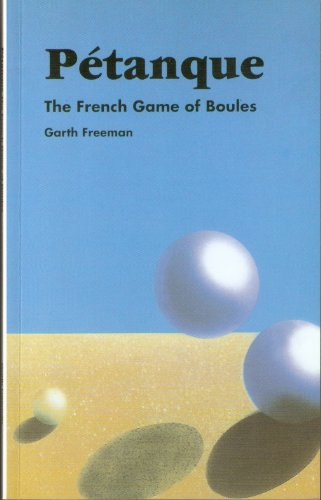 Petanque: French Game of Boules