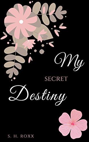 My Secret Destiny