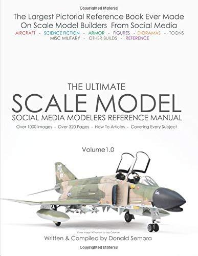 The Ultimate Scale Model: Social Media Modelers Reference Manual (Social Media Model Builders) por Donald Semora