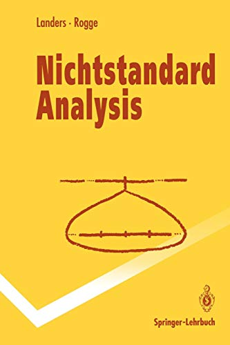 Nichtstandard Analysis (Springer-Lehrbuch) (German Edition)