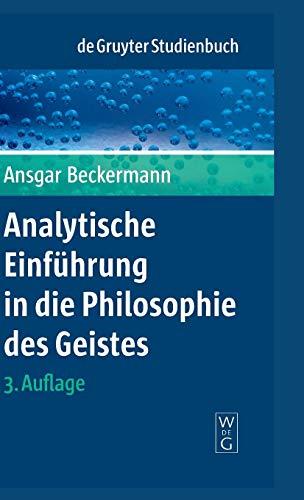 Analytische Einführung in die Philosophie des Geistes (De Gruyter Studienbuch)