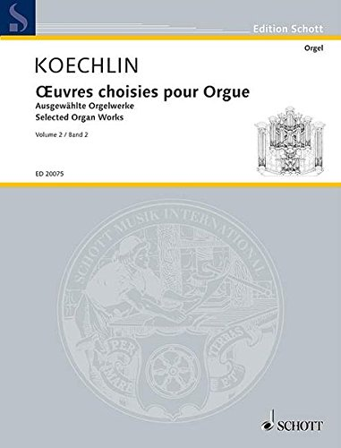 Selected Organ Works Vol 2 par Charles Koechlin