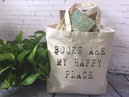 Book Lover Canvas Tote Bag, Book Quote Tote Bag, Funny Tote Bag, Books Are My Happy Place, Book Lover Gift