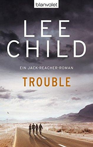 Preisvergleich Produktbild Trouble: Ein Jack-Reacher-Roman