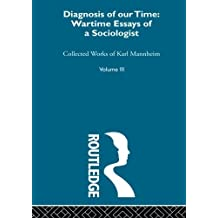 Diagnosis Of Our Time V 3 by Karl Mannheim (2010-10-20)