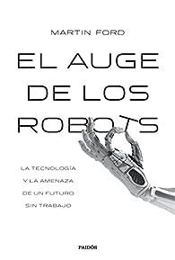 El auge de los robots par Martin Ford
