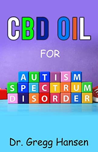 CBD OIL FOR AUTISM SPECTRUM DISORDER: All You need to Know about using CBD Oil for AUTISM (English Edition) Depression Candy