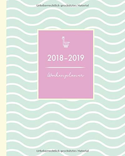 Wochenplaner 2018-2019: praktischer Terminkalender für das akedemische Jahr 2018-2019, von August 2018 bis Juli 2019, 20 x 25 cm (clevere Timer und mehr, Band 1) (Mint Adressbuch)