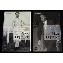 Max Lejeune : l'irréductible vol. : 1