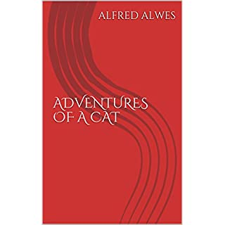 ADVENTURES OF A CAT: ILLUSTRATIONS BY HARRISON WEIR (English Edition)