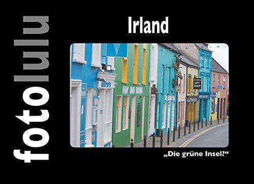 Irland: Die grüne Insel? (German Edition) por fotolulu