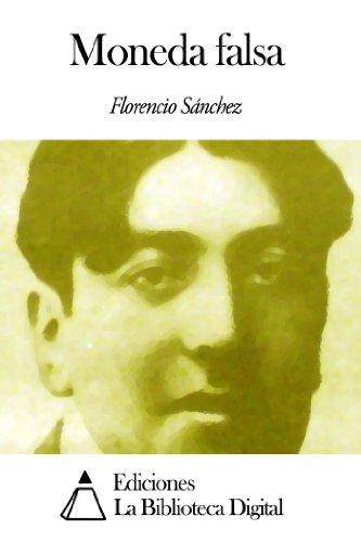 Moneda falsa por Florencio Sánchez