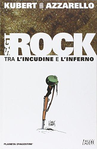 Tra l'incudine e l'inferno. Sgt. Rock