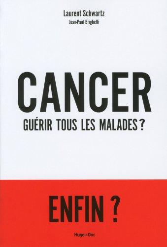 Cancer gurir tous les malades ?
