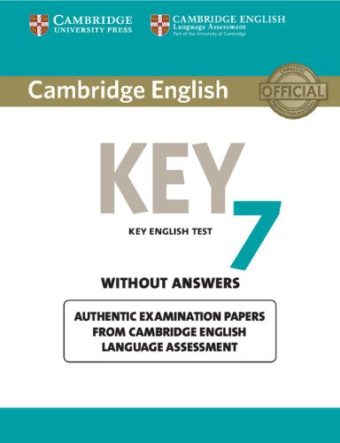 Cambridge English. Key for schools result. Without answers. Per la Scuola media: Cambridge English Key 7 Student's Book without Answers (KET Practice Tests)