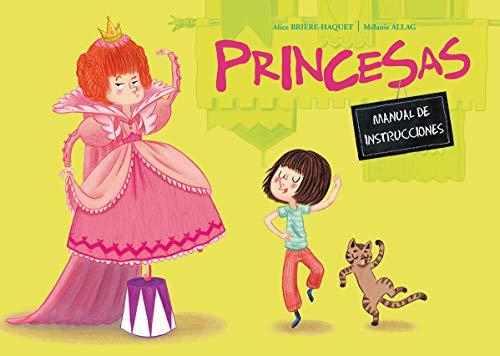 Princesas. Manual De Instrucciones (PICARONA) por A. Brière -Haquet