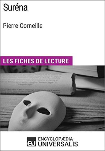 Surna de Pierre Corneille: Les Fiches de lecture d'Universalis