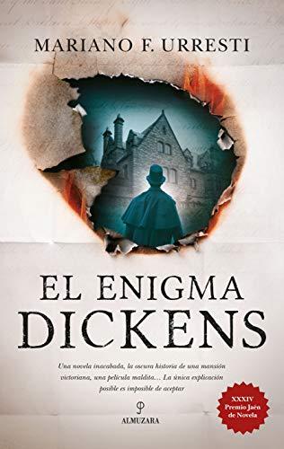 El enigma Dickens (Novela) por Mariano F. Urresti