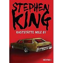 Raststätte Mile 81 (Kindle Single)