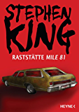 Raststätte Mile 81 (Kindle Single)