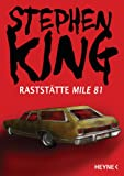 'Raststätte Mile 81 (Kindle Single)' von Stephen King