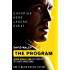 The Program: Seven Deadly Sins - My Pursuit of Lance Armstrong