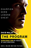 The Program: Seven Deadly Sins - My Pursuit of Lance Armstrong (English Edition)