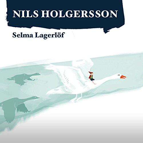 Die wunderbare Reise des kleinen Nils Holgersson mit den Wildgänsen 1