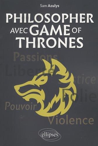 Philosopher avec Game of Thrones