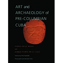 Art and Archaeology of Pre-Columbian Cuba