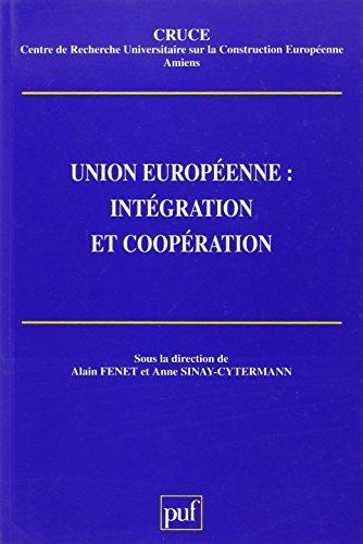 Union européenne, intégration et coopération