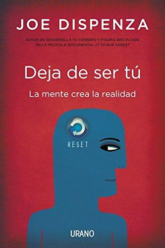 Google ebooks descargar gratis kindle Deja de ser tú (Crecimiento personal) B01B4RB6FK PDF DJVU FB2