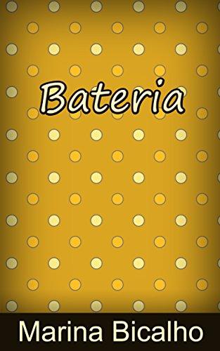 Bateria (Portuguese Edition) eBook: Marina Bicalho: Amazon.es ...