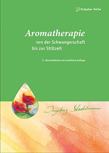 Aromatherapie - von der Schwangerschaft bis zur Stillzeit