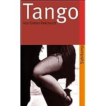 Tango: Verweigerung und Trauer (suhrkamp taschenbuch)