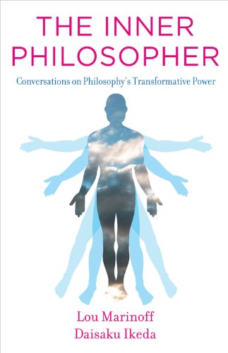 The Inner Philosopher: Conversations on Philosophy's Transformative Power por Lou Marinoff