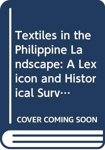 Kostüm Von Den Philippinen - Textiles in the Philippine Landscape: A