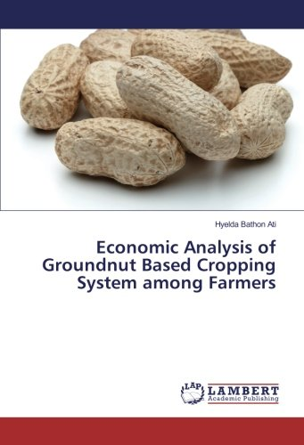 Ati-system (Economic Analysis of Groundnut Based Cropping System among Farmers)