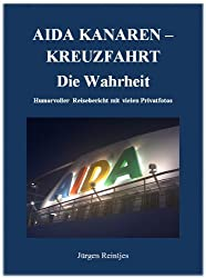 AIDA KANAREN-KREUZFAHRT - Die Wahrheit