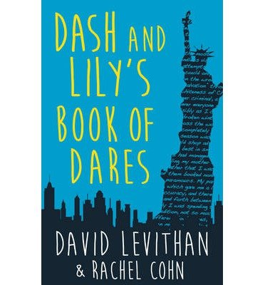 [(Dash and Lily's Book of Dares)] [ By (author) David Levithan, By (author) Rachel Cohn ] [September, 2014]