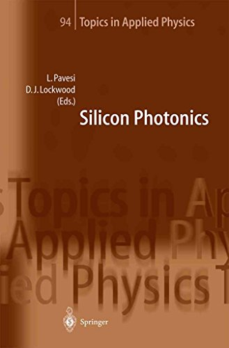 silicon-photonics-edited-by-lorenzo-pavesi-published-on-december-2010