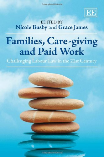 families-care-giving-and-paid-work-challenging-labour-law-in-the-21st-century